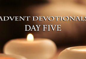 Advent Devotional Day 5